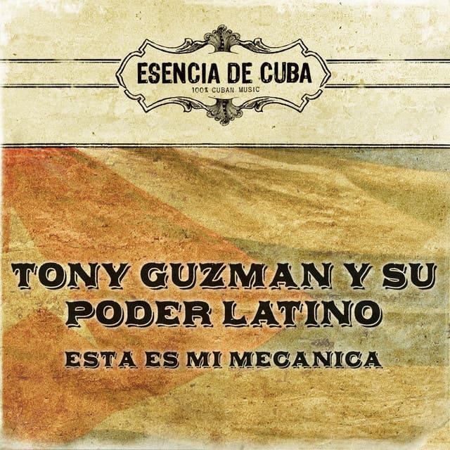 COSITAS QUE TIENE CUBA – CAMINA JOROBA'O – TONY GUZMÁN Y SU PODER LATINO