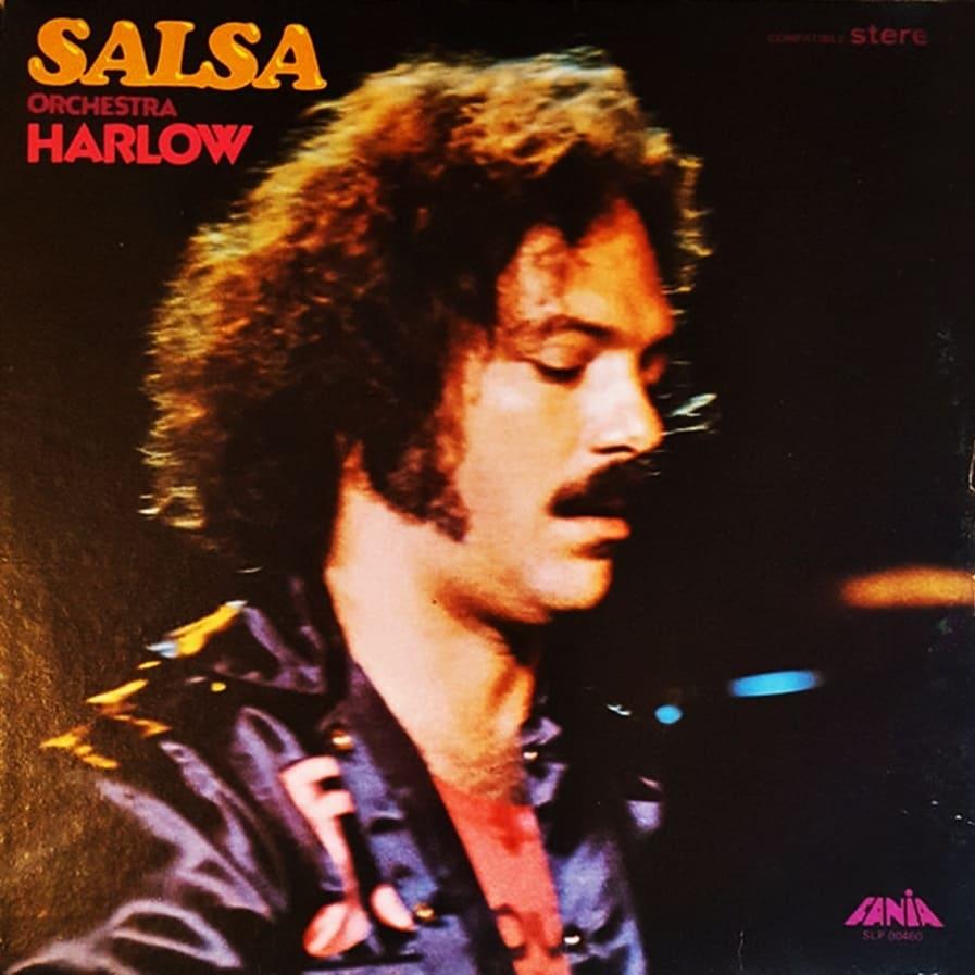 LARRY HARLOW – SALSA (1974)