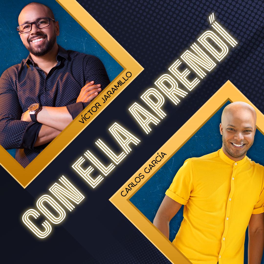 CON ELLA APRENDÍ – VÍCTOR JARAMILLO & CARLOS GARCÍA