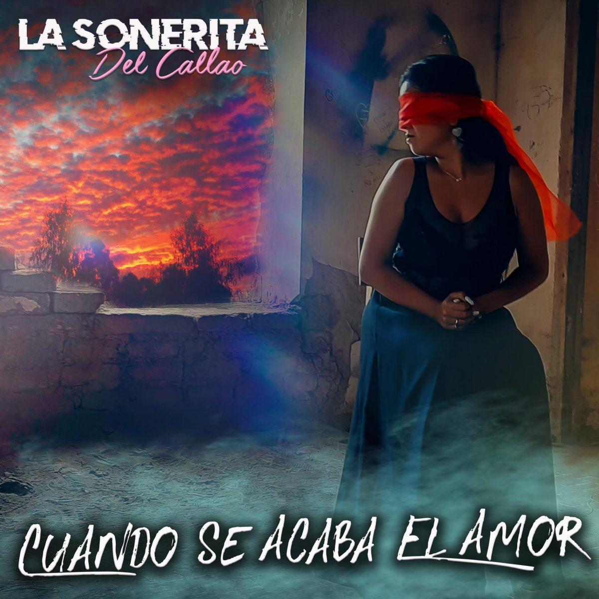 """""""CUANDO SE ACABA EL AMOR"""" – STEFANY CASTILLO «LA SONERITA DEL CALLAO»"""