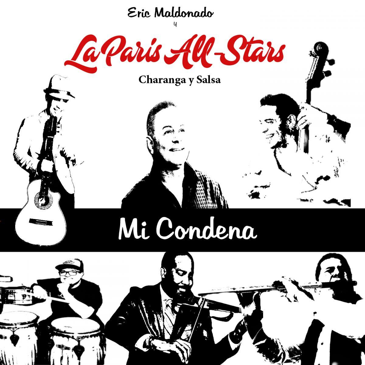 MI CONDENA – La Paris All Stars feat Josean Rivera