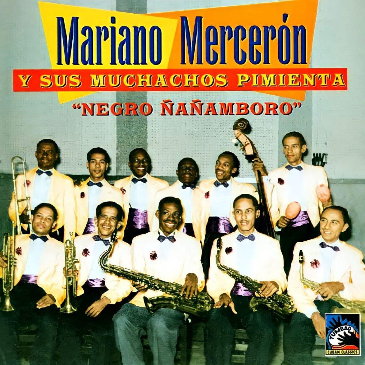 MARIANO MERCERÓN Y SUS MUCHACHOS PIMIENTA – LLORA TIMBERO