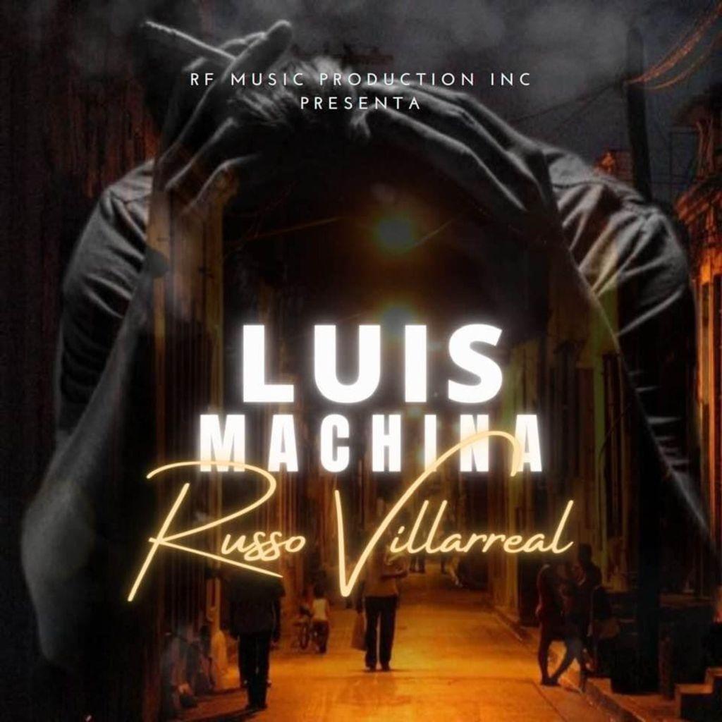LUIS MACHINA – Russo Villarreal