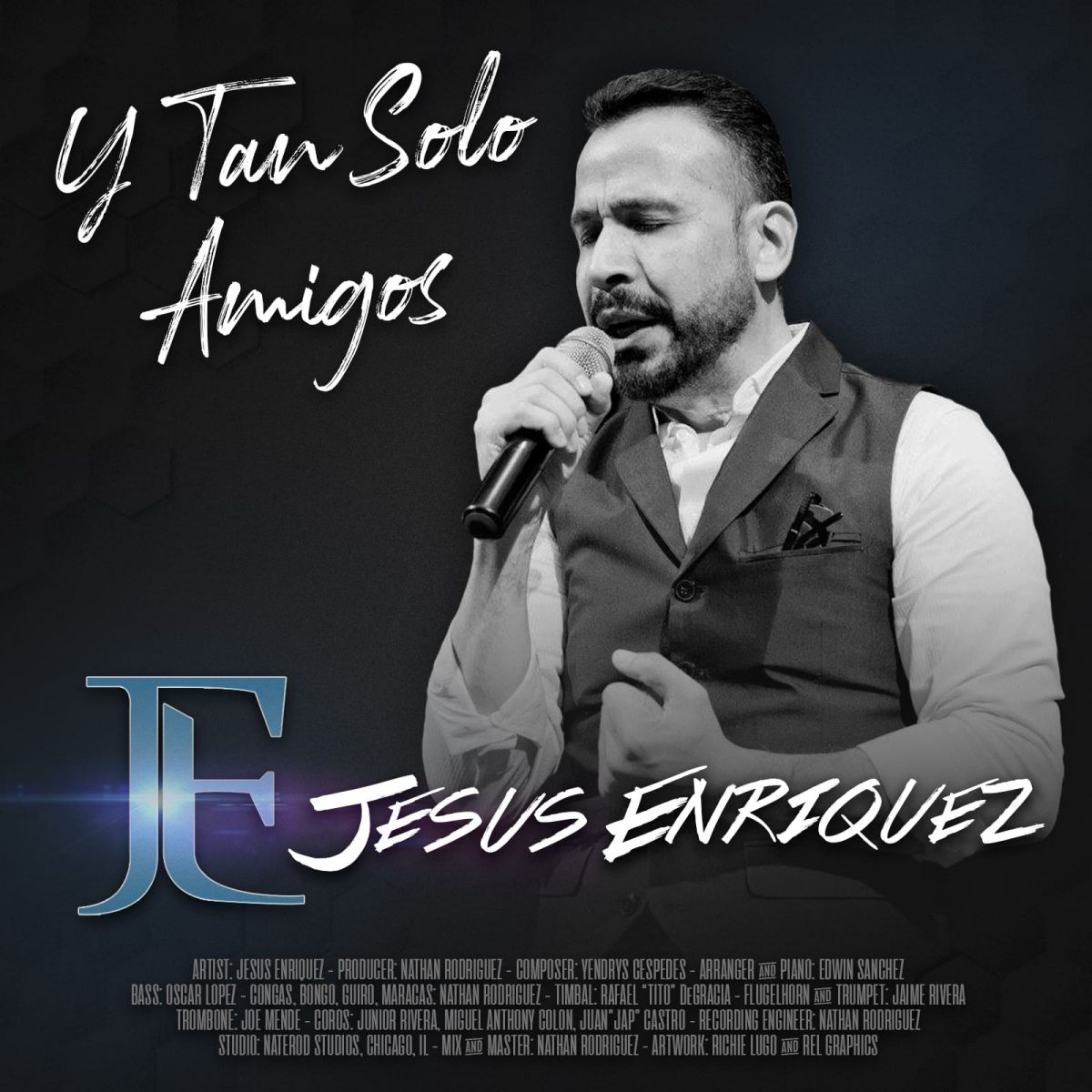 Y TAN SOLO AMIGOS – Jesús Enríquez